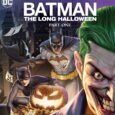 HOLIDAY MURDERS LEAD GOTHAM CITY'S CRIME-FIGHTING TRIUMVIRATE TO EXTREME MEASURES IN BATMAN: THE LONG HALLOWEEN, PART ONE COMING TO DIGITAL & BLU-RAY™ ON JUNE 22, 2021 JENSEN ACKLES, NAYA RIVERA, […]