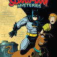 DC's all-ages comic book library expands with Batman & Scooby-Doo Mysteries #1, in a new 12 issue series of original team-up stories for young readers.