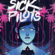 Image Comics releases a horror graphic novel that almost relates to Friday the 13th, but a story about a haunted house around California in Home Sick Pilots, the first volume.