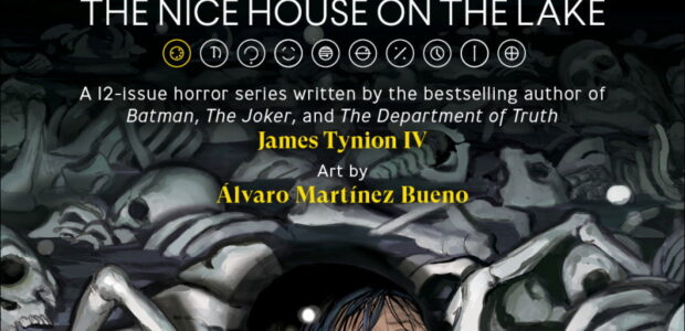 """""""I've always thought of myself as a horror writer…"""" —Tynion IV Preview 'The Nice House On The Lake,' James Tynion IV and Álvaro Martínez Bueno's new creator-owned horror series Tynion […]"""