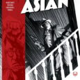 Is there really a 'good Asian' in San Francisco in 1936? It's a trick question, of course, and partially answered in The Good Asian #1, from Image Comics.