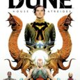 BOOM! Studios bring you a sci-fi comic about aliens on another planet which happens to be the prequel of Groundbreaking Dune, in Dune: House Atreides on its first volume.