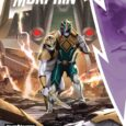 Discover the Life Threatening Dangers Faced by Tommy and the Mighty Morphin Power Rangers in June 2021