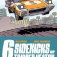 Look, we don't know who killed Trigger Keaton yet,butwe do know that the BEST CAR CHASE EVER PUT TO PAPERis going down inThe Six Sidekicks of Trigger Keaton #2.