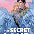 """The Secret Land #1, a new four-issue miniseries from Dark Horse, offers """"Love and terror at the edge of the world""""."""