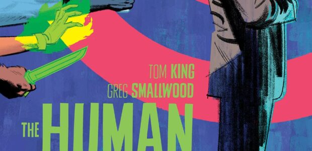 Can the DC Universe's Greatest Bodyguard Solve His Own Murder? 12-Issue Limited Series Debuts November 2, 2021 With a resume that includes successful and critically acclaimed titles such as The […]