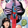 You'll believe a man can fly in Superman '78 by writer Rob Venditti and artist Wilfredo Torres! The comic book you've been waiting for and the sequel you thought you'd […]