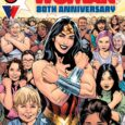 Featuring Milestone Commemorative Releases, New Series Launches and Free Special Editions, DC Will Celebrate Wonder Woman's 80-Year Legacy With Massive Collection of Comics Headlined by the Iconic Super Hero