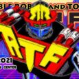 ROBO TOY FEST 2021 IS COMING BACK ON SUNDAY, AUGUST 8TH 2021 TO THE PASADENA CONVENTION CENTER!