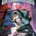 Superman and Lobo trade barbs, darts, and remarks in DC's Superman VS Lobo, book one.