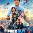 """It's not a good day, it's a great day, to buy advance tickets for 20th Century Studios' epic adventure comedy """"Free Guy,"""" only in theaters August 13, 2021. Tickets are […]"""