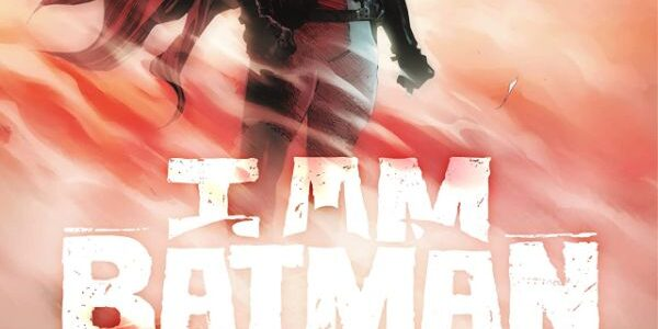 I Am Batman #1, from DC Comics, provokes another view of the Batman character, as another man fills the Batshoes and battles the bad guys. Jace, the son of Lucius […]