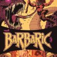 Owen, Soren, and the talking Axe. Kicking ass, taking names, here again for Vault Comics' Barbaric #3.